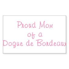 Proud Mom of a Dogue de Bordeaux Decal