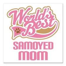 "Samoyed Mom Square Car Magnet 3"" x 3"""