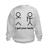 I got your back Sweatshirt
