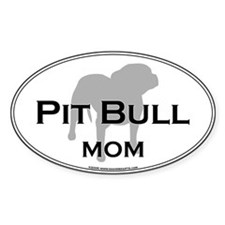Pit Bull MOM Oval Decal