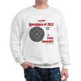 Apocalypse Survivors Sweatshirt Sweatshirt