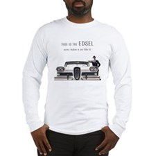 1958 Edsel Long Sleeve T-Shirt