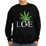Love Cannabis Weed Sweatshirt