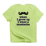 When I grow up I want a mustache Infant T-Shirt
