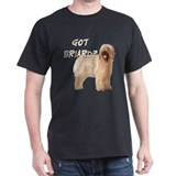 """Got Briard?"" Black T-Shirt"