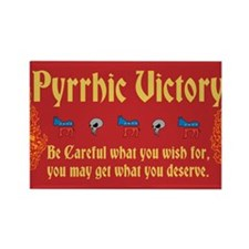 Pyrrhic Victory Rectangle Magnet (100 pack)