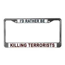 Kill Terrorists License Plate Frame