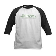 Happy and Well-Adjusted Tee