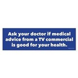 Ask Your Doctor Bumper Sticker