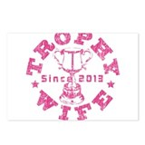 Trophy Wife Since 2013 pink Postcards (Package of