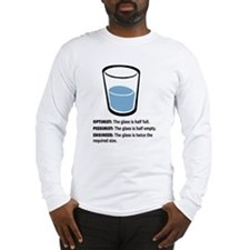 Optimist/Pessimist/Engineer Long Sleeve T-Shirt