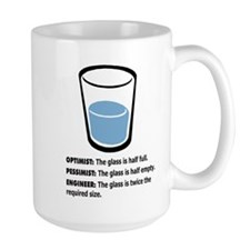 Optimist/Pessimist/Engineer Ceramic Mugs