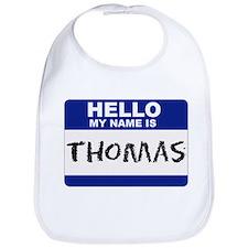 Helllo My Name Is Thomas - Bib