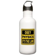Obey Physics. It's The Law! Water Bottle