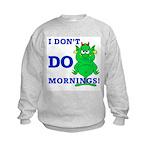 Just call me cranky Kids Sweatshirt