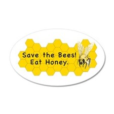 "Save Bees! Eat Honey.~35x21"" Oval Wall Decal"