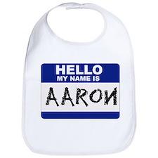 Hello My Name Is Aaron - Bib