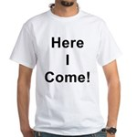 Coming & Going White T-Shirt
