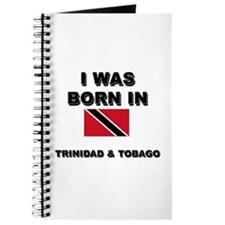 I Was Born In Trinidad & Tobago Journal