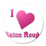 I Love Baton Rouge #19 Round Car Magnet