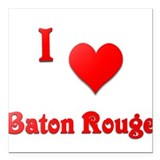 "I Love Baton Rouge #21 Square Car Magnet 3"" x 3"""