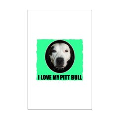 I LOVE MY PIT BULL Mini Poster Print