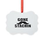 GONE STACHIN - Funny Mustache Picture Ornament