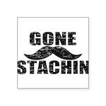 GONE STACHIN - Funny Mustache Square Sticker 3