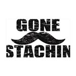GONE STACHIN - Funny Mustache 35x21 Wall Decal