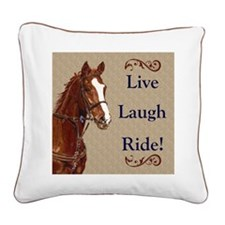 Live! Laugh! Ride! Horse Square Canvas Pillow