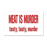 Meat Is Tasty Tasty Murder Car Magnet 20 x 12