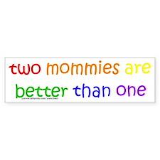 two mommies Bumper Bumper Sticker