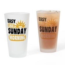 Easy Like Sunday Morning Drinking Glass