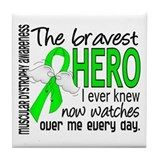 Bravest Hero I Knew Muscular Dystrophy Tile Coaste