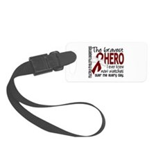Bravest Hero I Knew Multiple Myeloma Luggage Tag