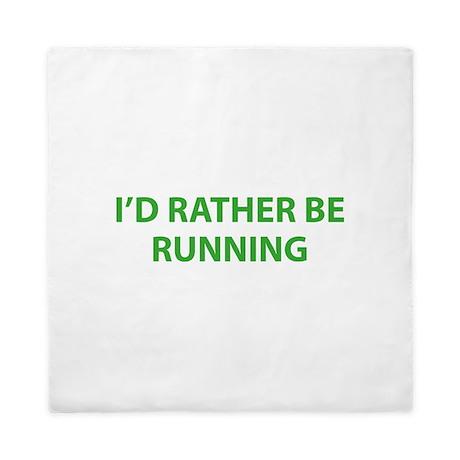I'd Rather Be Running Queen Duvet