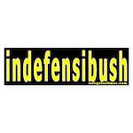 indefensibush Bumper Sticker