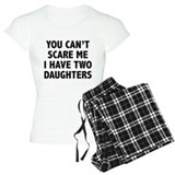 You can't scare me. I have two daughters!  Pyjamas