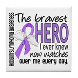 Bravest Hero I Knew Hodgkin's Lymphoma Tile Coaste