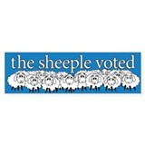 The Sheeple Voted  Bumper Sticker