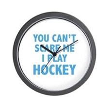 You can't scare me.I play Hockey. Wall Clock