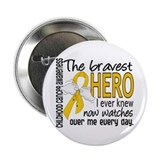 "Bravest Hero I Knew Childhood Cancer 2.25"" Button"