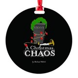 A Christmas Chaos - Round Ornament