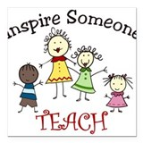 "Inspire Someone Square Car Magnet 3"" x 3"""