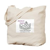 Checkout Queen Tote Bag