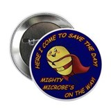 "Mighty Microbe! 2.25"" Button (10 pack)"