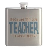 Because I'm the Teacher Flask