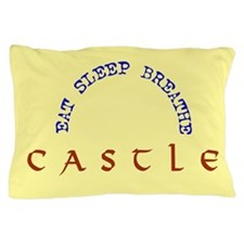 Eat Sleep Breathe Castle Pillow Case