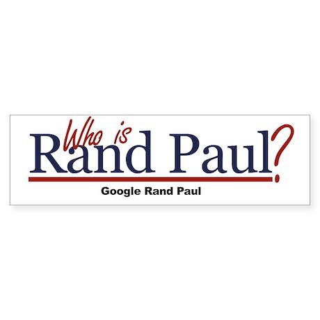Who is Rand Paul? Bumper Sticker (50 pk)