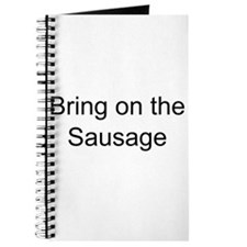 Bring on the Sausage Journal